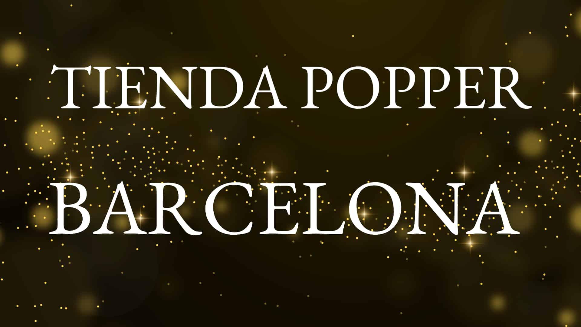tienda popper barcelona imagen del post